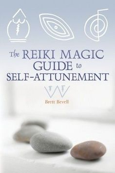 the reiki magic guide to self attunement pdf